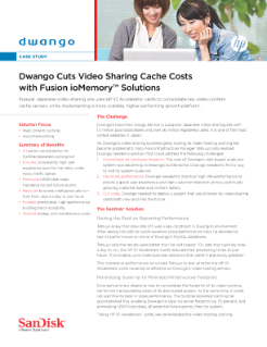 Dwango Cuts Video Sharing Cache Costs with Fusion ioMemory™ Solutions
